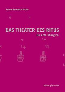 DAS THEATER DES RITUS     DE ARTE LITURGICA